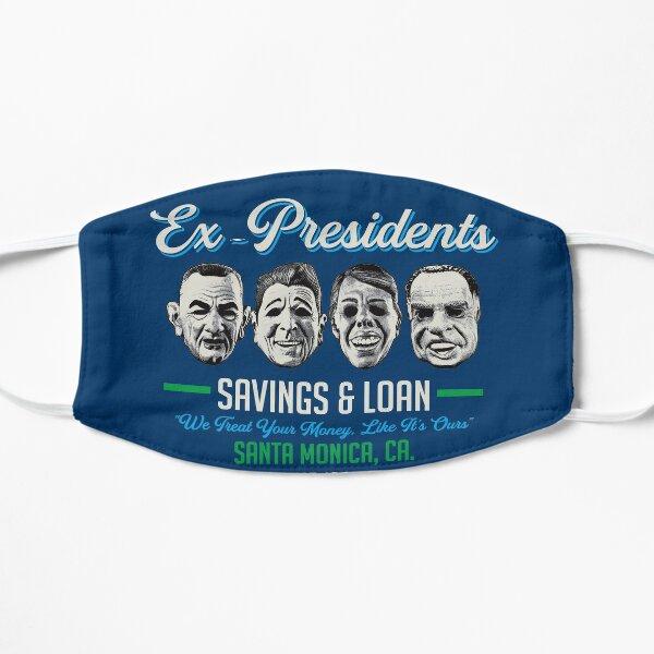 Ex Presidents Savings & Loans Flat Mask