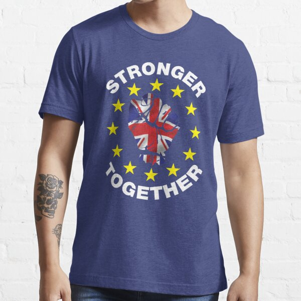 Stronger Together, UK, Brexit, Ukip T-shirt Essential T-Shirt