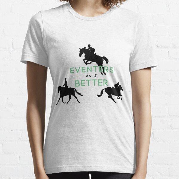Eventers Do It Better Essential T-Shirt