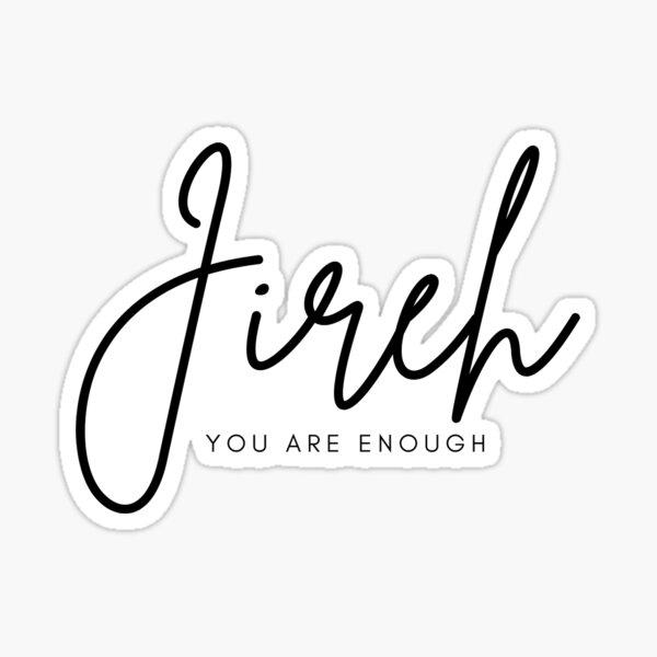 Jireh - The God Who Provides Sticker