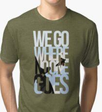 Where No One Goes Tri-blend T-Shirt
