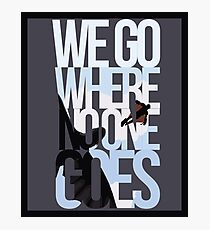 Where No One Goes Photographic Print