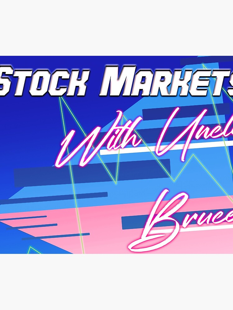 Stock Markets With Bruce by brucefrommert