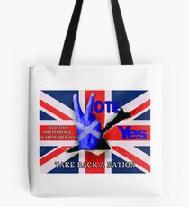 take back a nation - Scottish vote for independence Tote Bag