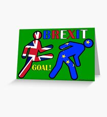 BREXIT Goal! Greeting Card