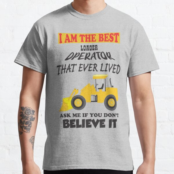 Front end loader Classic T-Shirt