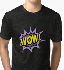 T-shirt wow Tri-blend T-Shirt