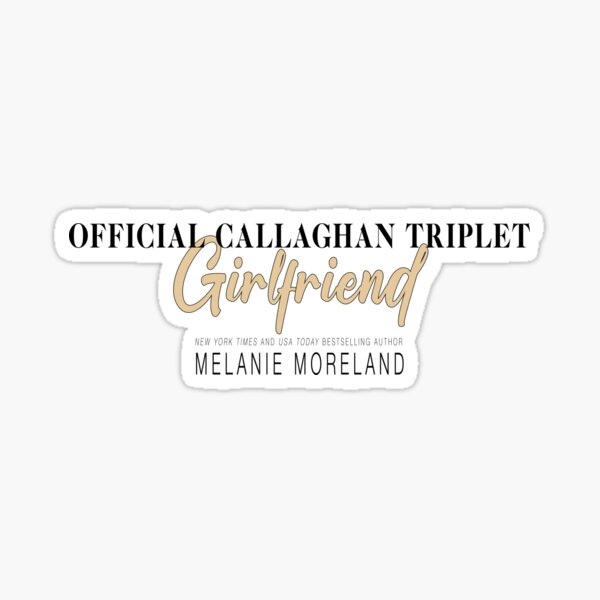 Official Callaghan Triplet Girlfriend_2 Sticker