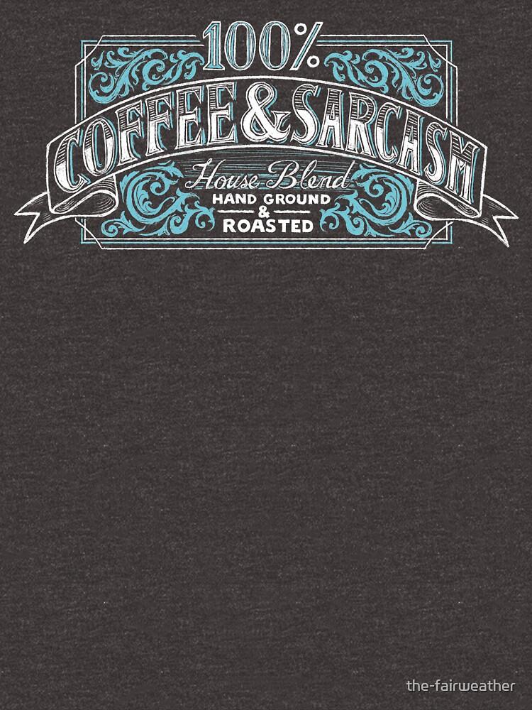 «100% café et sarcasme» par the-fairweather