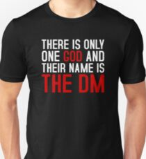 THE DM IS GOD (Dungeons & Dragons) (White) T-Shirt