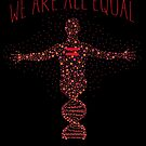 We're All Equal 2 by EsotericExposal