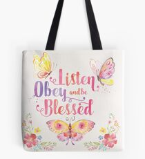 Listen, Obey and be Blessed Butterfly Tote Bag