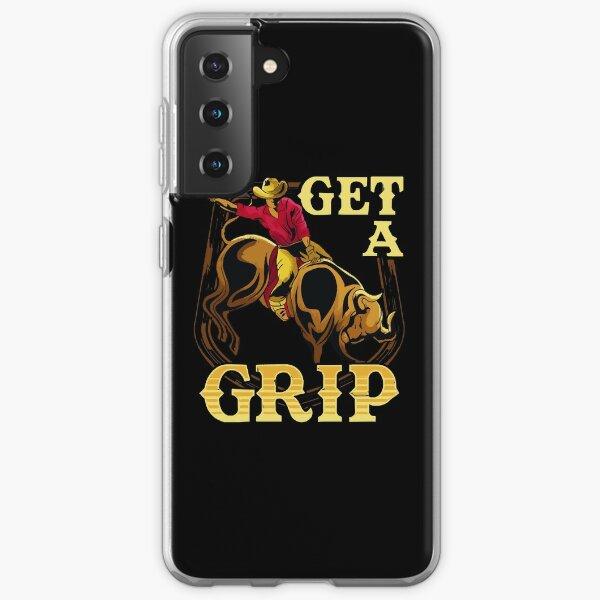 Get A Grip Bullrider Funny Competitive Riding Pun  Samsung Galaxy Soft Case