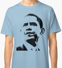 PRESIDENT OBAMA Classic T-Shirt