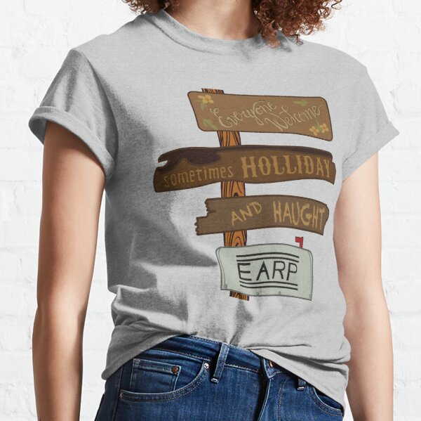 Everyone Welcome, Earp and Haught, sometimes Holliday Classic T-Shirt