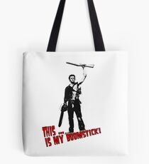 Army of Darkness -  This is my boomstick Tote Bag