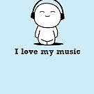 I love my music by EsotericExposal
