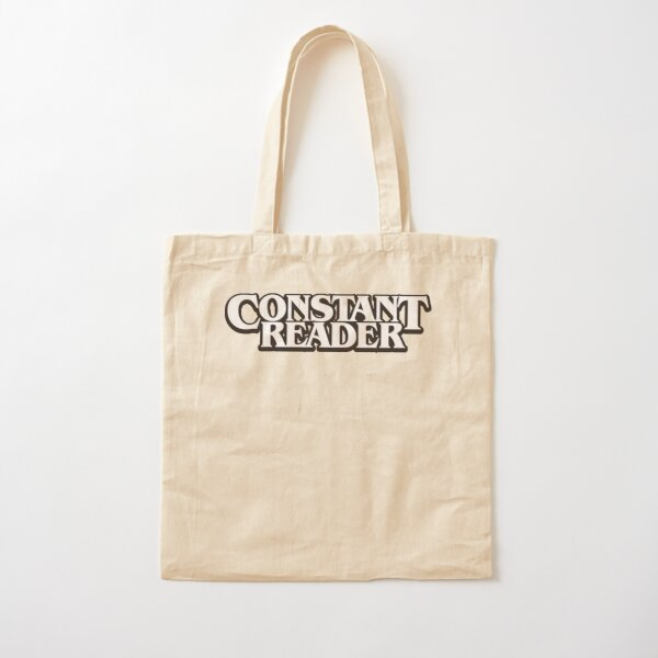 Constant Reader T-Shirt Cotton Tote Bag