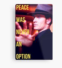 Peace Was Never An Option Metal Print