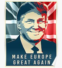 Trump - Make Europe Great Again Poster