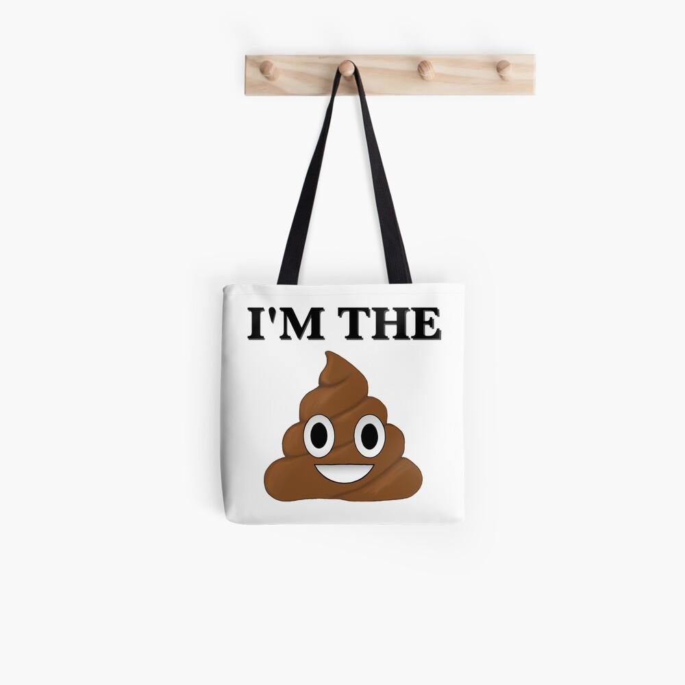 Ich bin der Sh * t Stofftasche