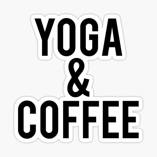 Yoga and Coffee Sticker