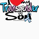 I LOVE My Transgender Son by AngelGirl21030