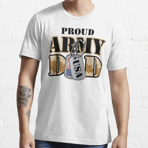 Proud Army Dad Essential T-Shirt