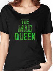 THE MAD QUEEN Women's Relaxed Fit T-Shirt