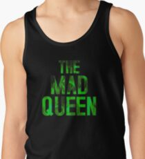 THE MAD QUEEN Tank Top