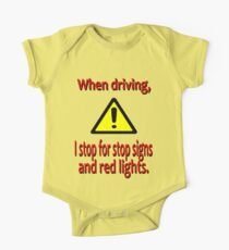 When Driving I Stop for Red Lights One Piece - Short Sleeve