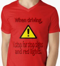 When Driving I Stop for Red Lights T-Shirt