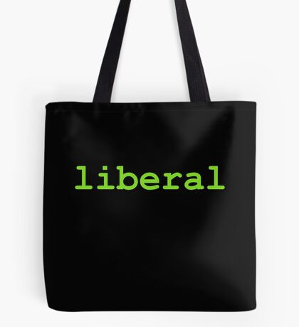 Liberal (Green) Tote Bag