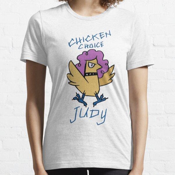 Chicken Choice Judy Essential T-Shirt