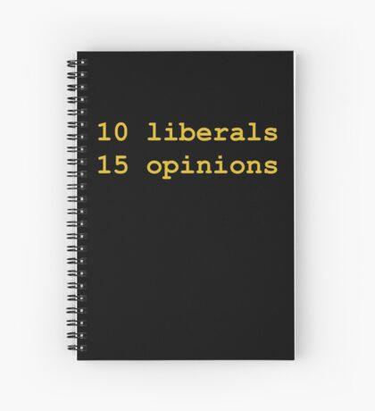 10 Liberals, 15 Opinions (Orange) Spiral Notebook