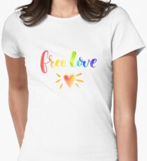 Free love. Rainbow quote Womens Fitted T-Shirt