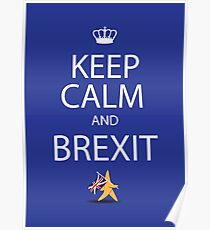 Keep calm and Brexit EU star walking away carrying UK flag Poster