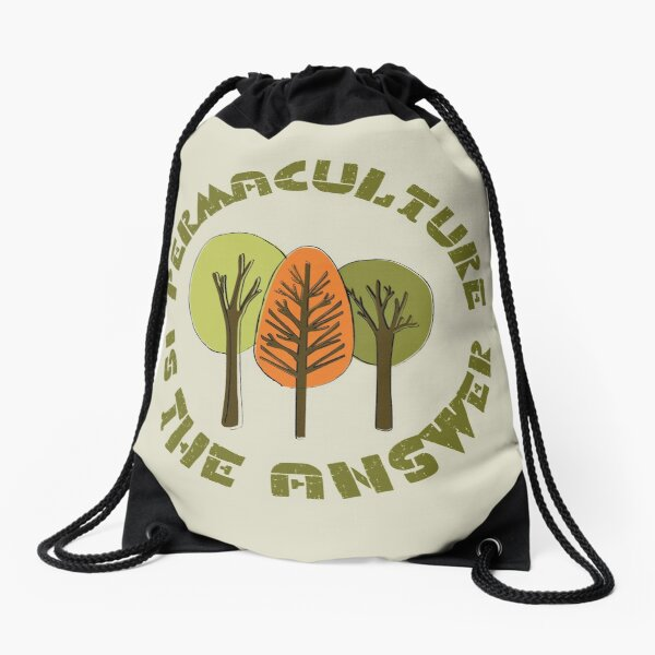 Permaculture is the answer 2 Drawstring Bag