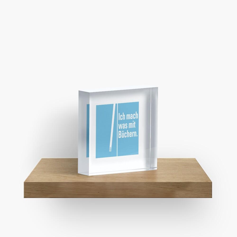 Was mit Büchern Acrylblock
