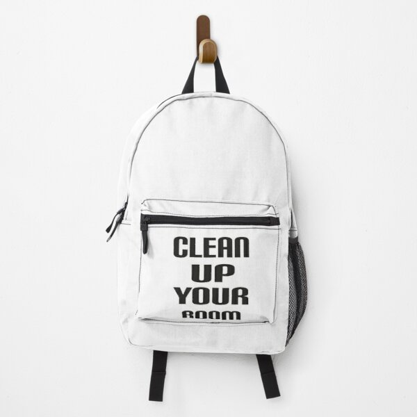 Clean Up Your Room - Daily Reminder Backpack