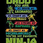 Ninja - Daddy Ninja by Diane J Whitten