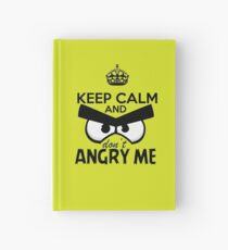 Don't Angry Me Hardcover Journal