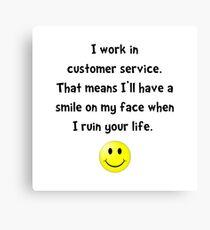 Customer Service Joke Canvas Print