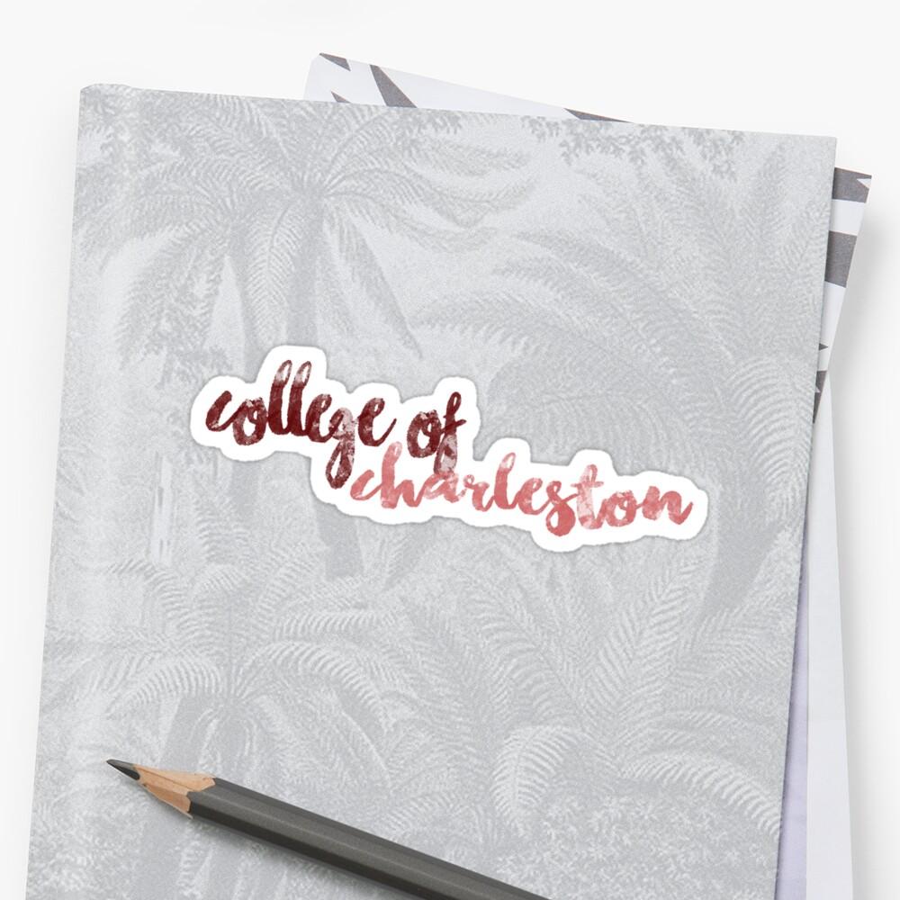 College of Charleston by feliciasdesigns