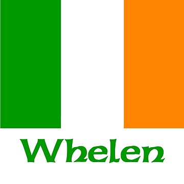 Whelen Irish Flag by IrishArms