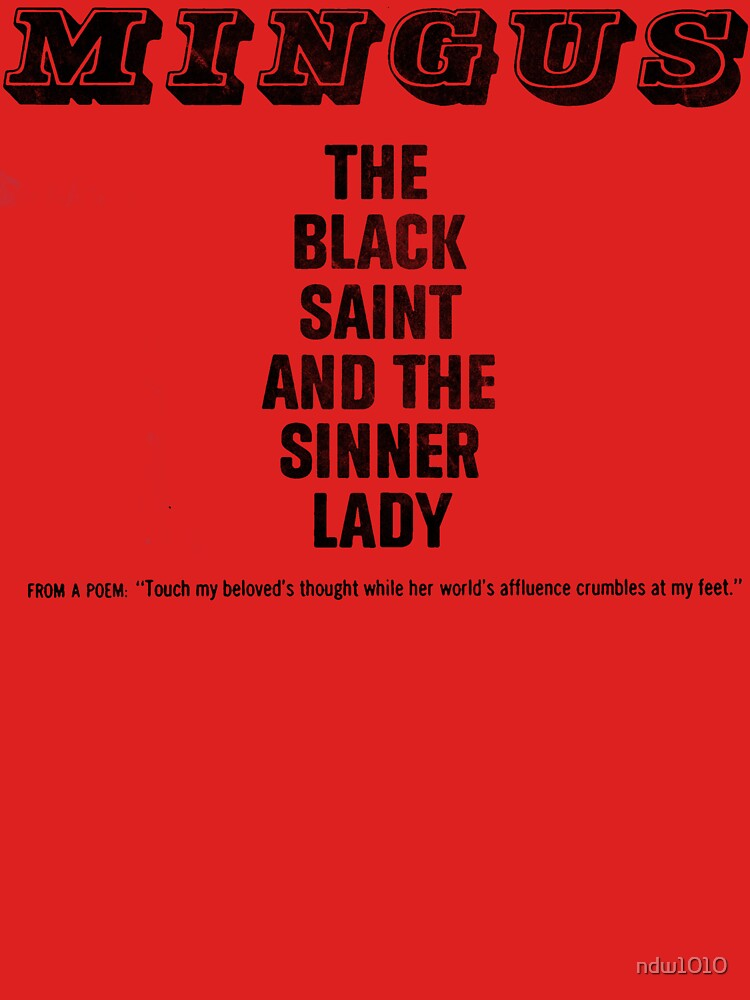 The Black Saint and the Sinner Lady - Charles Mingus by ndw1010