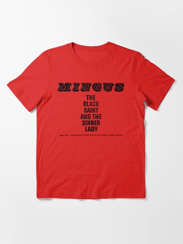 Alternate view of The Black Saint and the Sinner Lady - Charles Mingus Essential T-Shirt