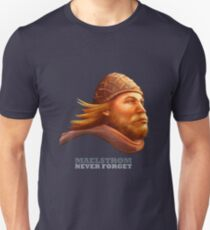 Maelstrom - Never Forget - Viking Unisex T-Shirt