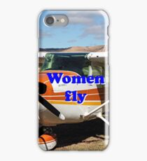 Women fly: high wing aircraft iPhone Case/Skin
