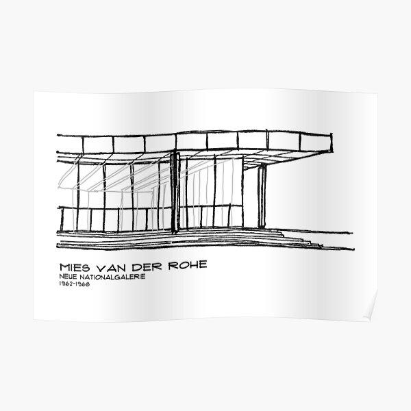 Mies Van der Rohe - Neue Nationalgalerie Poster